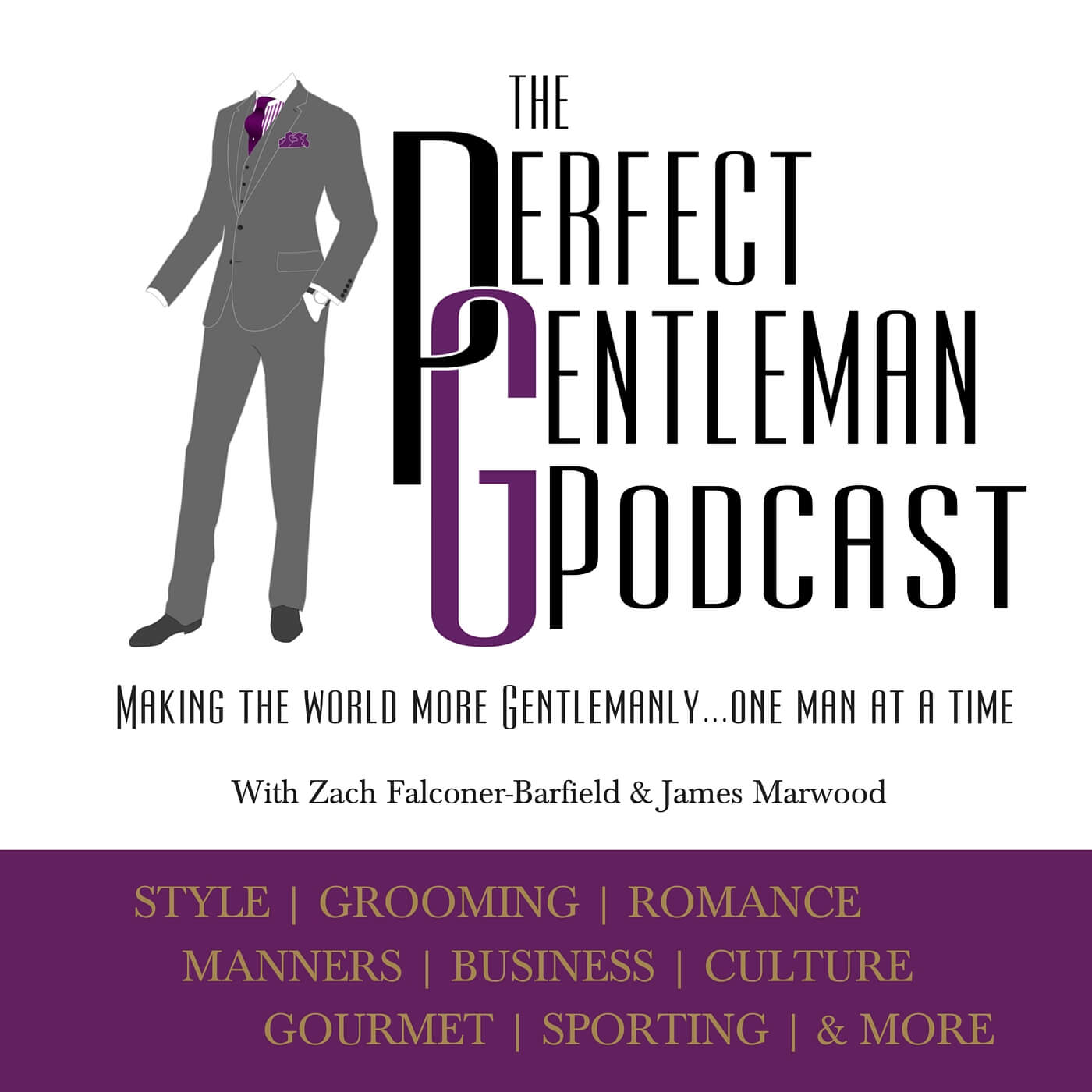 The Perfect Gentleman Podcast – Episode 54
