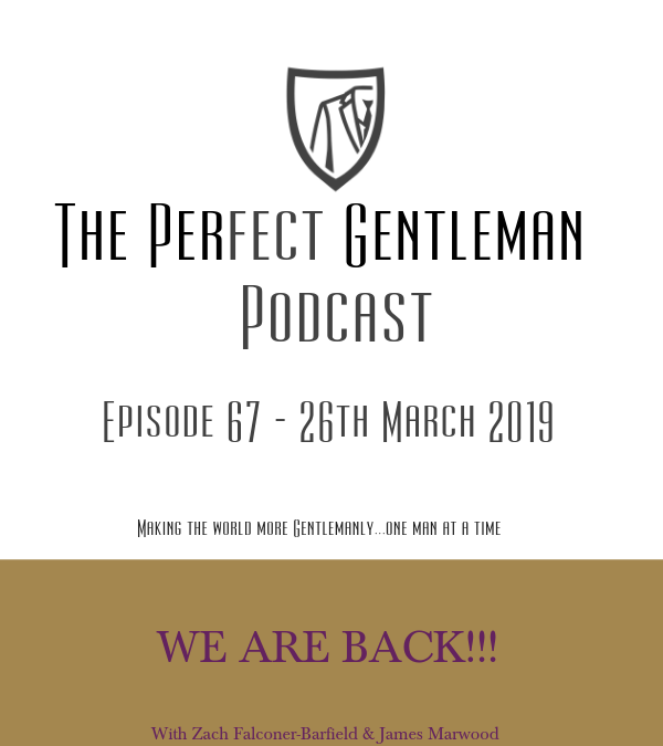 The Perfect Gentleman Podcast – Episode 67