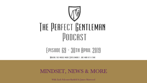 The Perfect Gentleman Podcast – Episode 69