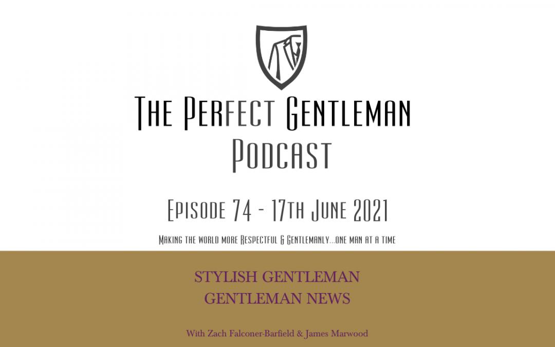 The Perfect Gentleman – Episode 74